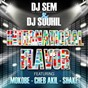 Album International flavor (feat. mokobe, cheb akil & shake) de DJ Sem / DJ Souhil