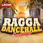 Compilation Ragga dancehall session avec Talina / Passi / Saa'turn / Axel Tony / Flya...