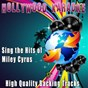Album Sing the hits of miley cyrus (karaoke version) (originally performed by miley cyrus) de Hollywood Karaoke