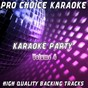 Album Karaoke party, vol. 4 (sing your favourite karaoke hits) de Pro Choice Karaoke