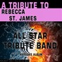 Album A tribute to rebecca St. james (karaoke version) de All Star Tribute Band