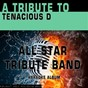 Album A tribute to tenacious D (karaoke version) de All Star Tribute Band