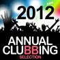 Compilation Annual clubbing selection 2012 avec Night Beach / DJ Mom's / Eric Sanchez / Olivier Darock / Alex Oshean, DJ Embargo...