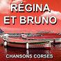 Album Chansons corses (malafemmena) de Régina & Bruno