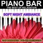 Album Piano bar (the best of relaxation - soft night ambiance) de Dan Barrangia & His Orchestra