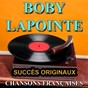 Album Chansons françaises (Succès originaux) de Boby Lapointe