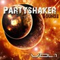 Compilation Partyshaker sounds, vol. 1 avec Basador / Ricardas / Tobasco, Kasbah / M Meets X / DJ Womanizer...
