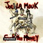 Album Fuck the money de Joe la Mouk
