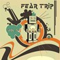 Album Fear trip, vol. 5 de Gianluigi Toso / Gino Fioravanti