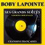 Album Ses grands succès (Versions originales) de Boby Lapointe