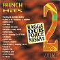 Compilation Ragga dub force massive, vol. 2 (french hits) avec Jah Mike / Madjah / Asrock / Sister Joyce / Danielle Victoire...