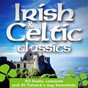 Compilation 30 irish & celtic classics (reels, laments and St patrick's day essentials) avec Damhlaic / Celtic Band / Eios / Franca Frattini / Patrick MC Kloskey...