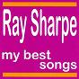 Album My best songs de Ray Sharpe