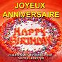 Compilation Joyeux anniversaire - happy birthday (chansons et musiques pour toutes les fêtes) avec Ti' Punch / The Grostanboy's / Fugue et Mandarine / Les Tire-Bouchons / Christmas Sound Orchestra...
