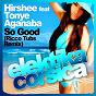 Album So good (feat. tonye aganaba) de Hirshee