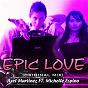 Album Epic love (feat. michelle espino) de Axel Martinez