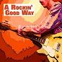 Compilation A rockin' good way avec Four Preps / Sandy Posey / Brook Benton / Duane Eddy / Brenda Lee...