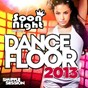 Compilation Dancefloor 2013 avec DJ R-Wan / Antoine Clamaran / Cutee B. / Lylloo / Matt Houston...