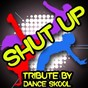 Album Shut up (and give me wathever you got) - a tribute to amelia lily de Dance Skool