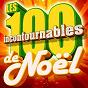 Compilation Les 100 incontournables de noël avec André Any / Tino Rossi / Frank Sinatra / Dalida / Les Chœurs de Noël...