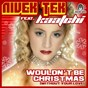 Album Wouldn't Be Christmas (feat. Kaatchi) (Without Your Love) de Nivek Tek