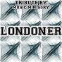 Album Londoner (karaoke version) (originally performed by chipmunk, professor green, wretch 32 and loick essien) de Music Ministry