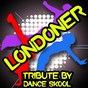 Album Londoner - a tribute to chip, professor green, wretch 32 and loick essien de Dance Skool