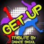 Album Get up - a tribute to bingo players and far east movement de Dance Skool