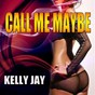Album Call me maybe de Kelly Jay