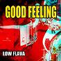Album Good feeling de Low Flava