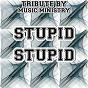 Album Stupid stupid (karaoke version) (originally performed by alex day) de Music Ministry