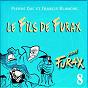 Album Signé furax : le fils de furax, vol. 8 de Francis Blanche / Pierre Dac