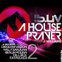 Album A House Prayer, Vol. 2 (feat. J. Williams) de B-LIV