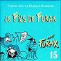 Album Signé furax : le fils de furax, vol. 15 de Francis Blanche / Pierre Dac