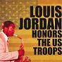 Album Louis jordan honors the us troops de Louis Jordan
