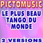 Album Le plus beau tango du monde (karaoke version) (originally performed by luis mariano) de Pictomusic