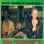 Album Dans l'authenticité (mandingue) de Salif Keïta / Kanté Manfila