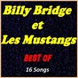 Album Billy bridge et les mustangs: best of de Billy Bridge