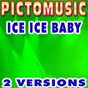 Album Ice ice baby (karaoke version) de Pictomusic