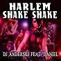 Album Harlem shake shake (feat. daniel) de DJ Anderski