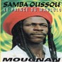 Album Mougnan (le prince du wassolo) de Samba Oussou