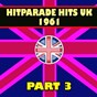 Compilation Hitparade hits UK 1961, PT. 3 (hits hits hits) avec The Piltdown Man / Peggy Lee / Gene Pitney / Helen Shapiro / Jim Reeves...
