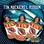 Compilation Tin mackerel riddim avec Burro Banton / Tony Curtis / Konshens & Romain Virgo / Mr Vegas / Natel...