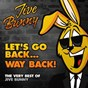 Album Let's go back...way back! (the very best of jive bunny) de Jive Bunny / The Mastermixers