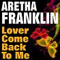 Album Lover come back to me (original artist original songs) de Aretha Franklin