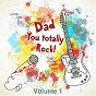 Album My dad totally rocks, vol. 1 de Soundsense