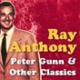 Album Ray anthony, peter gunn & other classics de Ray Anthony
