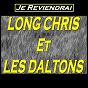 Album Je reviendrai de Long Chris / Les Daltons