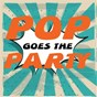 Album Pop goes the party de The Tiny Boppers