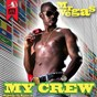 Album My Crew (Caribean Wine Riddim) de Mr Vegas